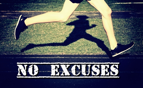 There should be NO EXCUSES. Keep running for your calling!