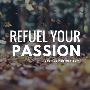 Refuel your passion